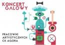 Koncert galowy pracowni CK Agora – 24.05.2017 – wstęp wolny