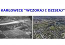 """Nasze Osiedle """"Wczoraj i Dzisiaj"""" – Karłowice"""