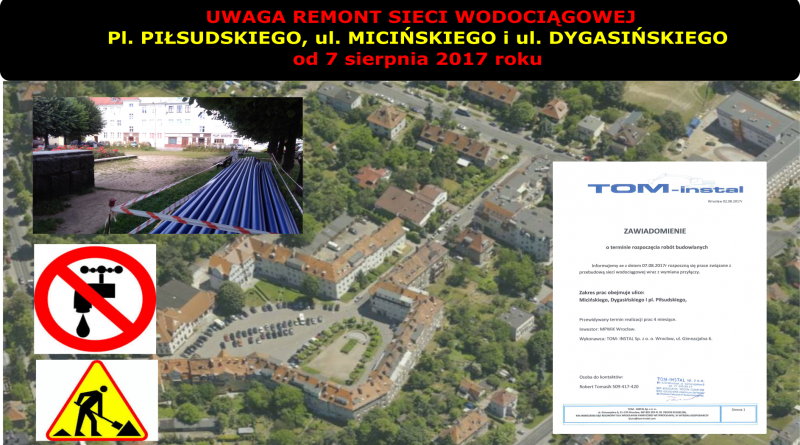 Przebudowa sieci wodociągowej i przyłączy na Placu Piłsudskiego, ul. Micińskiego i ul. Dygasińskiego!
