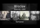 """Karłowice """"dawniej i dzisiaj"""""""